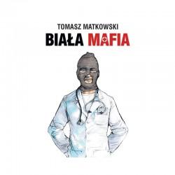 """Książka """"Biała Mafia"""""""