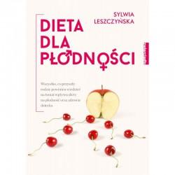 """Książka """"Dieta dla płodności"""" Sylwia Leszczyńska"""